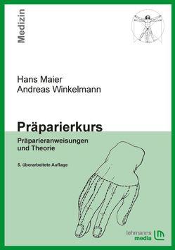 Präparierkurs von Maier,  Hans, Winkelmann,  Andreas