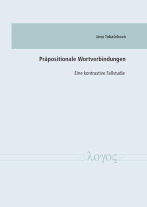 Präpositionale Wortverbindungen von Tabacekova,  Jana Hujsiova -