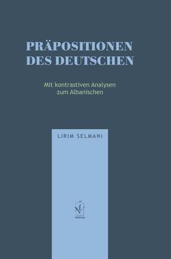 Präpositionen des Deutschen von Selmani,  Lirim