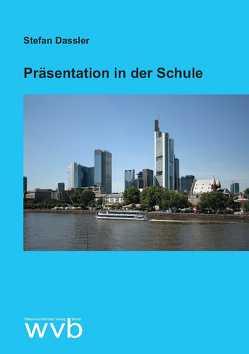 Präsentation in der Schule von Dassler,  Stefan
