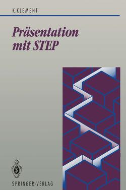 Präsentation mit STEP von Klement,  Kornel