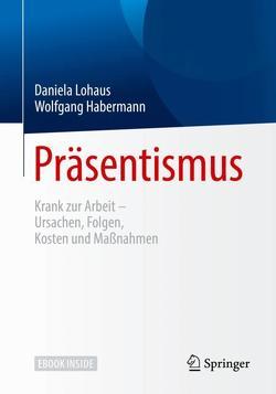 Präsentismus von Habermann,  Wolfgang, Lohaus,  Daniela