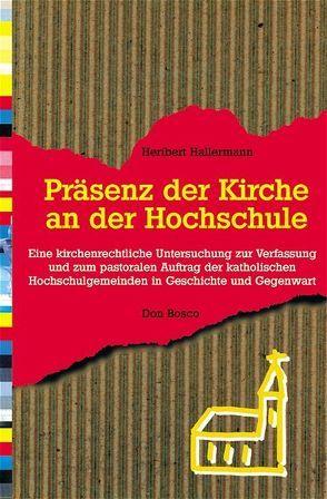Praesenz der Kirche an der Hochschule von Hallermann,  Heribert