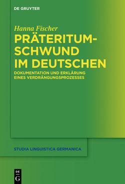 Präteritumschwund im Deutschen von Fischer,  Hanna