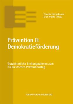 Prävention & Demokratieförderung von Heinzelmann,  Claudia, Marks,  Erich