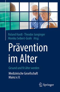 Prävention im Alter – Gesund und fit älter werden von Hardt,  Roland