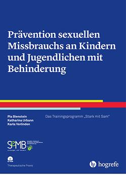 Prävention sexuellen Missbrauchs an Kindern und Jugendlichen mit Behinderung von Bienstein,  Pia, Urbann,  Katharina, Verlinden,  Karla