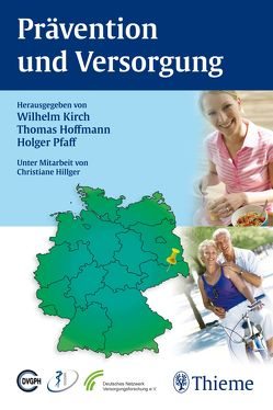 Prävention und Versorgung von Hoffmann,  Thomas, Kirch,  Wilhelm, Pfaff,  Holger