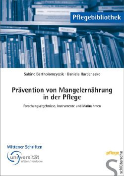 Prävention von Mangelernährung in der Pflege von Bartholomeyczik,  Sabine, Hardenacke,  Daniela