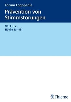 Prävention von Stimmstörungen von Rittich,  Elin, Tormin,  Sibylle