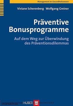 Präventive Bonusprogramme von Greiner,  Wolfgang, Scherenberg,  Viviane