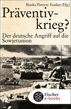 Präventivkrieg? von Pietrow-Ennker,  Bianka
