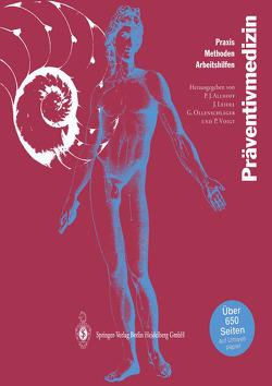 Präventivmedizin von Allhoff,  P.G., Citoler,  M., Fröhlich,  W, Leidel,  J., Ollenschläger,  G., Voigt,  H.-P.