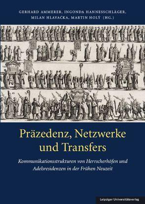 Präzedenz, Netzwerke und Transfers von Ammerer,  Gerhard, Hannesschläger,  Ingonda, Hlavacka,  Milan, Holy,  Martin
