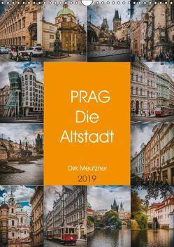 Prag – Die Altstadt (Wandkalender 2019 DIN A3 hoch) von Meutzner,  Dirk