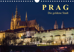 Prag – die goldene Stadt (Wandkalender 2021 DIN A4 quer) von Caccia,  Enrico