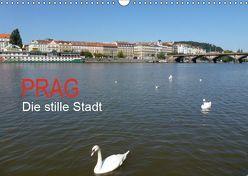 Prag – Die stille Stadt (Wandkalender 2019 DIN A3 quer) von Juretzky,  Ute