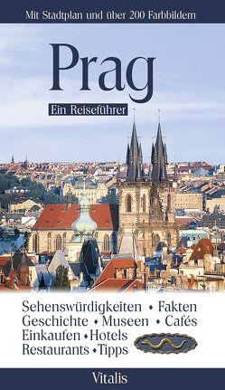 Prag – Ein Reiseführer von Salfellner,  Harald