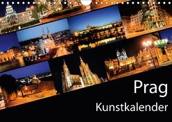 Prag Kunstkalender (Wandkalender 2018 DIN A4 quer) von Müller,  Gregor