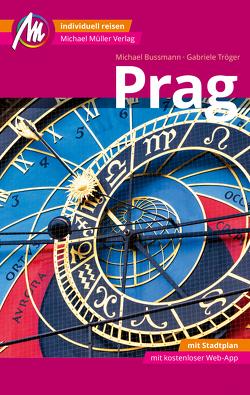 Prag MM-City Reiseführer Michael Müller Verlag von Bussmann,  Michael, Tröger,  Gabriele