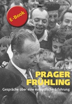 Prager Frühling von Segert,  Dieter