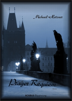 Prager Requiem von Hetzner,  Michael