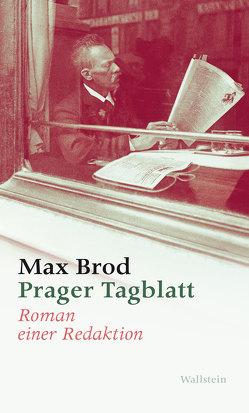 Prager Tagblatt von Brod,  Max, Steinfeld,  Thomas