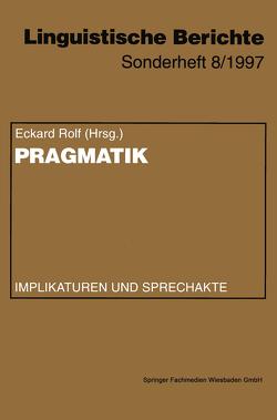 Pragmatik von Rolf,  Eckard
