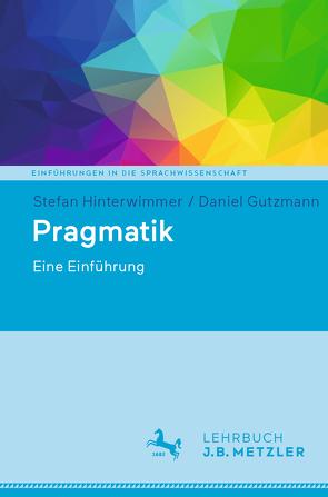 Pragmatik von Gutzmann,  Daniel, Hinterwimmer,  Stefan