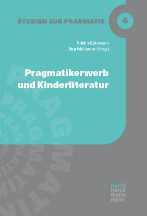 Pragmatikerwerb und Kinderliteratur von Börjesson,  Kristin, Meibauer,  Jörg
