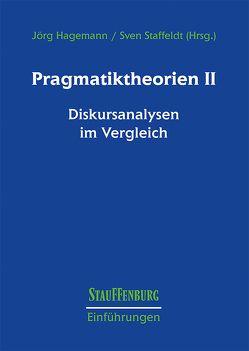 Pragmatiktheorien II von Hagemann,  Jörg, Staffeldt,  Sven