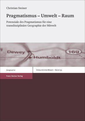 Pragmatismus – Umwelt – Raum von Steiner,  Christian