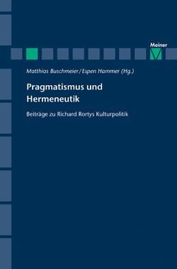 Pragmatismus und Hermeneutik von Buschmeier,  Matthias, Hammer,  Espen