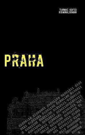Praha von Käfer,  Thomas