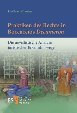 Praktiken des Rechts in Boccaccios 'Decameron' von Doering,  Pia Claudia