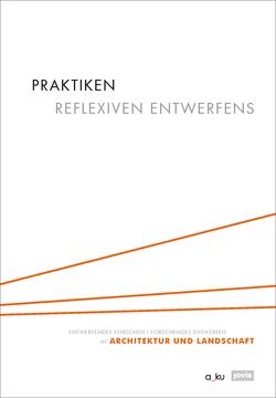 PRAKTIKEN REFLEXIVEN ENTWERFENS von Buchert,  Margitta