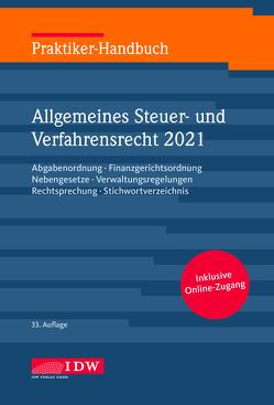 Praktiker-Handbuch Allgemeines Steuer-und Verfahrensrecht 2021 von Kirch,  Gregor, Schiefer,  Roland, Witt,  Christine
