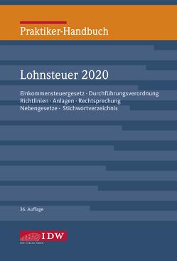 Praktiker-Handbuch Lohnsteuer 2020 von Brandenberg,  Hermann, Institut der Wirtschaftsprüfer, Niermann,  Walter, Schaffhausen,  Heinz-Willi