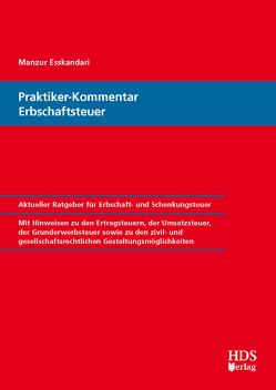 Praktiker-Kommentar Erbschaftsteuer von Esskandari,  Manzur