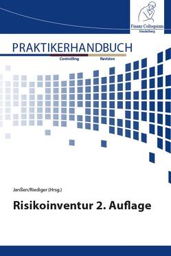 Praktikerhandbuch Risikoinventur 2. Auflage von Janßen,  Prof. Dr. Stefan, Riediger,  Henning