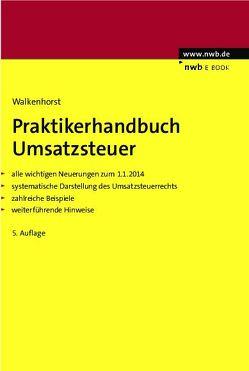 Praktikerhandbuch Umsatzsteuer von Walkenhorst,  Ralf