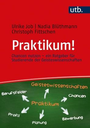 Praktikum! von Blüthmann,  Nadia, Fittschen,  Christoph, Job,  Ulrike