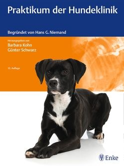 Praktikum der Hundeklinik von Kohn,  Barbara, Schwarz,  Günter
