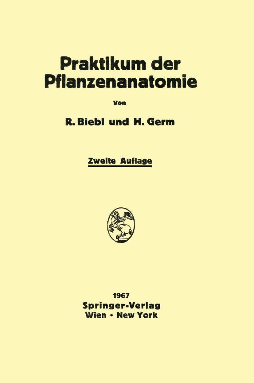 Praktikum der Pflanzenanatomie von Biebl, Richard, Germ, Hermann:
