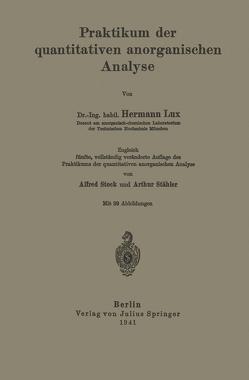 Praktikum der quantitativen anorganischen Analyse von Lux,  Hermann