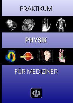 Praktikum Physik für Mediziner von Klein,  Oliver