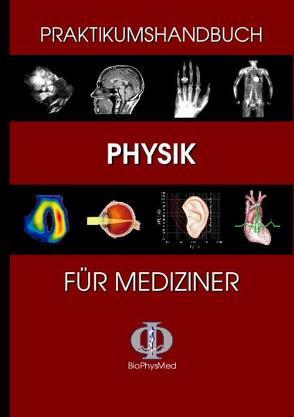 Praktikumshandbuch Physik für Mediziner von Klein,  Oliver