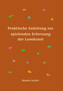 Praktische Anleitung zur spielenden Erlernung der Lesekunst von Deimel,  Heinrich