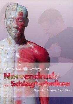 Praktische Anwendung von Nervendruck- und Schlagtechniken von Masberg,  Mario, Pfeiffer,  Erwin