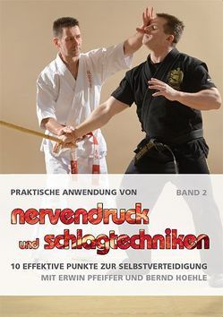 Praktische Anwendung von Nervendruck- und Schlagtechniken Band 2 von Masberg,  Mario, Pfeiffer,  Erwin